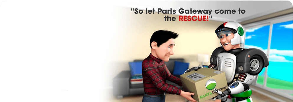 So let PartsGateway come to the RESCUE!